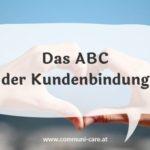 ABC der Kundenbindung