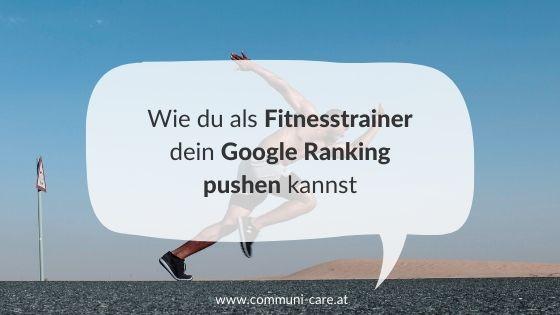 Wie du als Fitnesstrainer dein Google Ranking verbessern kannst