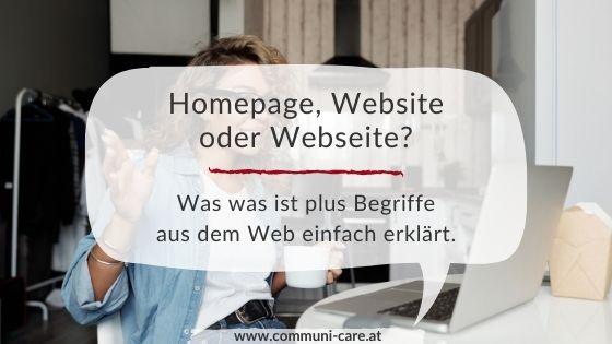 Der Unterschied zwischen Homepage, Website und Webseite einfach erklärt