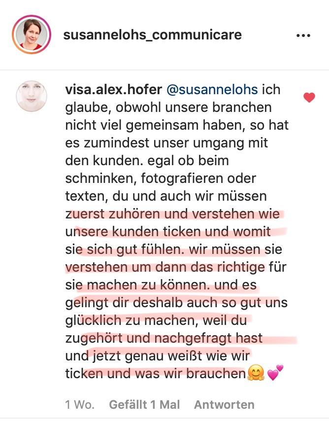 """Lobende Worte von Kundin Alex Hofer: """"... und es gelingt dir deshalb so gut, uns glücklich zu machen, weil du zugehört und nachgefragt hast und jetzt genau weißt, wie wir ticken und was wir brauchen."""""""