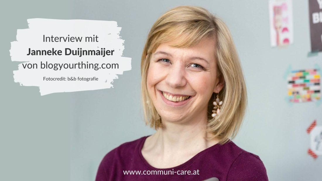 Blog-Expertin Janneke Duijnmaijer von Blog Your Thing im Interview