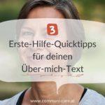 Erste-Hilfe-Quicktipps für deinen Über-mich-Text