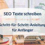 SEO Texte schreiben – Anleitung für Anfänger