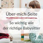 Warum deine Über-mich-Seite so wichtig wie der richtige Babysitter ist